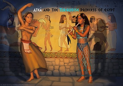 Ateá and the Turquoise Princess of Egypt sing and dance